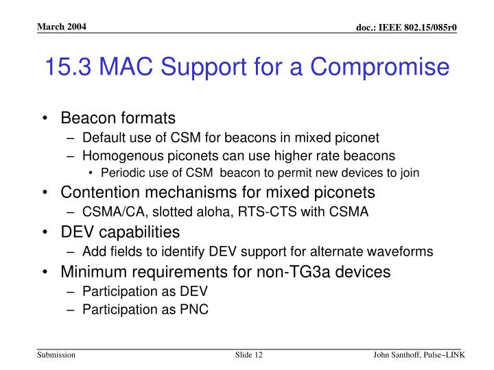 15.3 MAC Support for a Compromise
