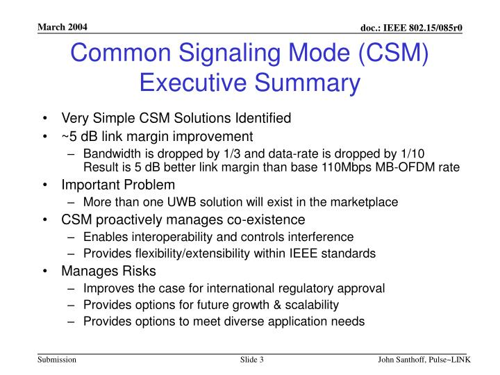 Common signaling mode csm executive summary