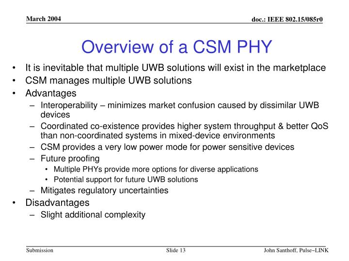 Overview of a CSM PHY
