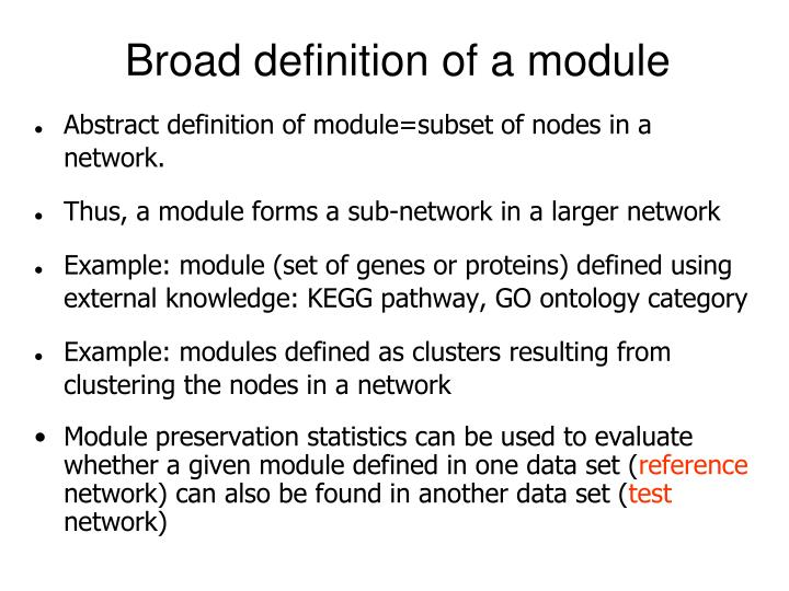Broad definition of a module