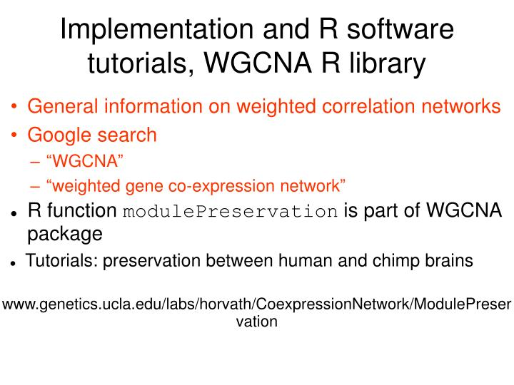 Implementation and R software tutorials, WGCNA R library