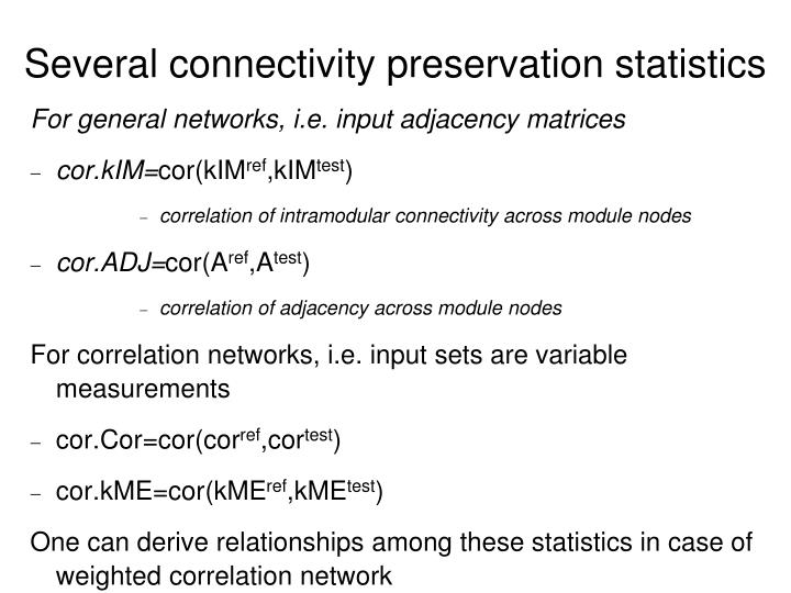 Several connectivity preservation statistics
