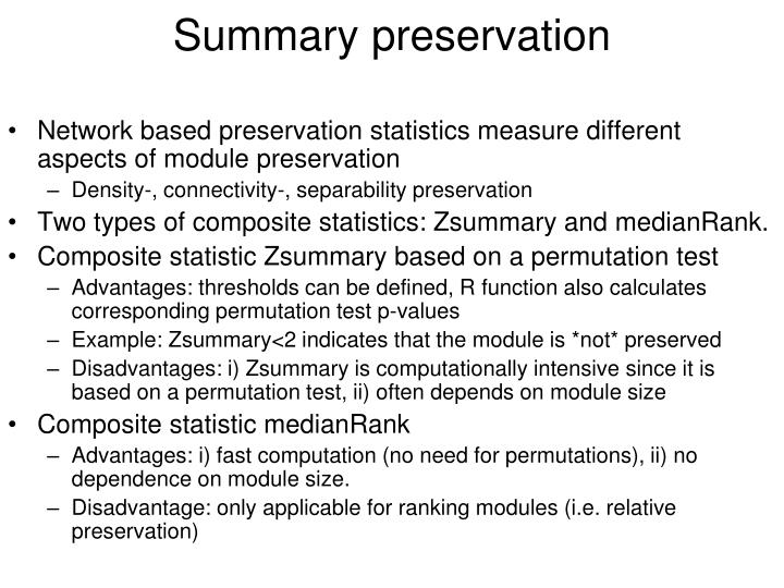 Summary preservation