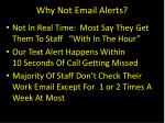 why not email alerts