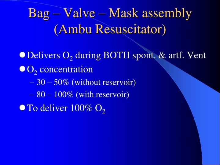 Bag – Valve – Mask assembly