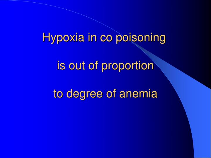 Hypoxia in co poisoning