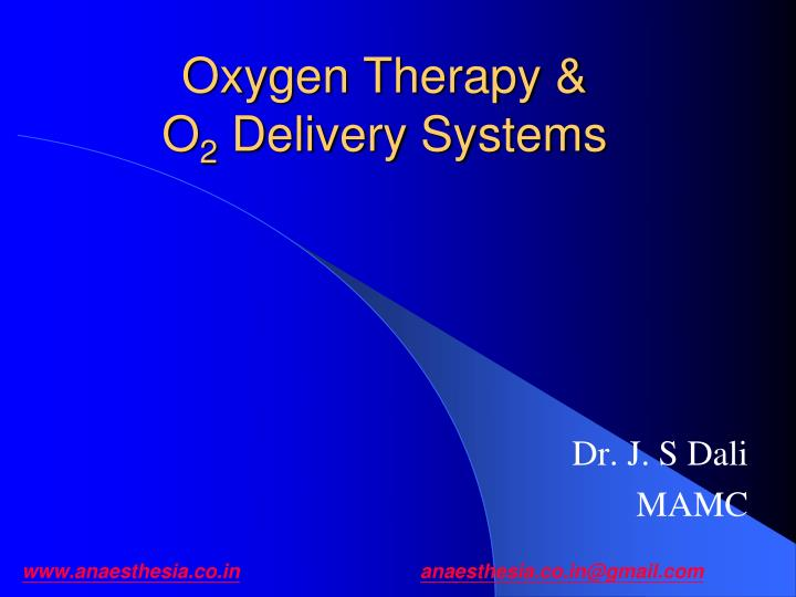 Oxygen therapy o 2 delivery systems
