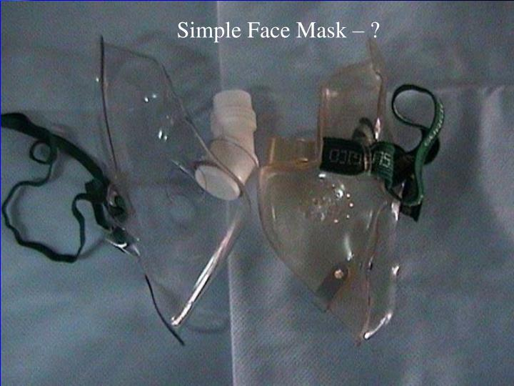 Simple Face Mask – ?