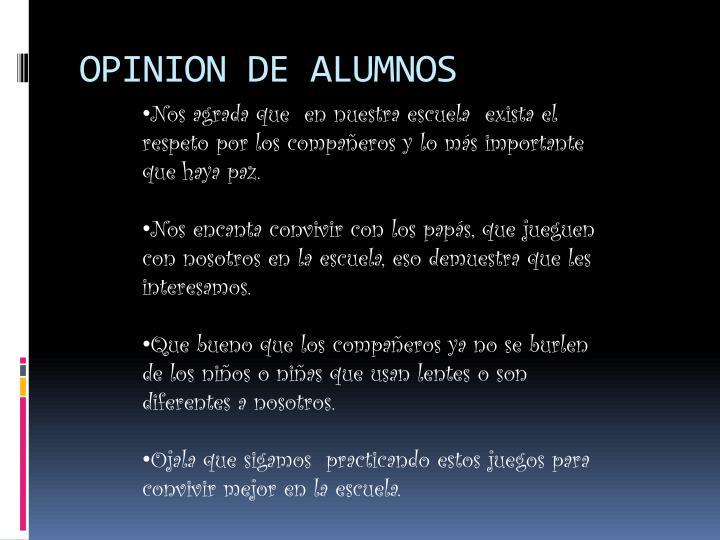OPINION DE ALUMNOS
