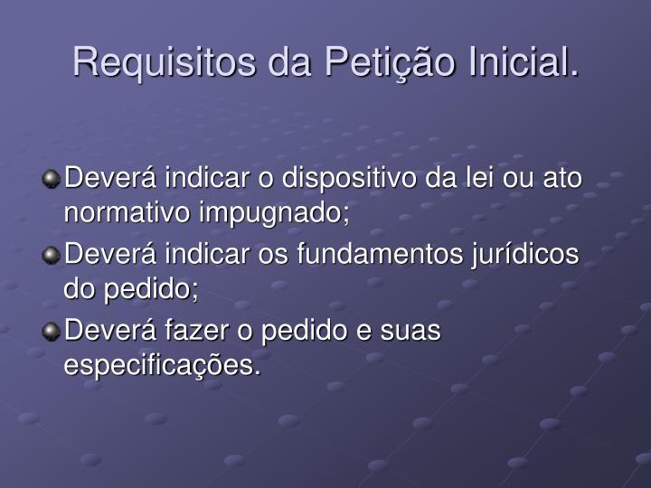 Requisitos da Petição Inicial.