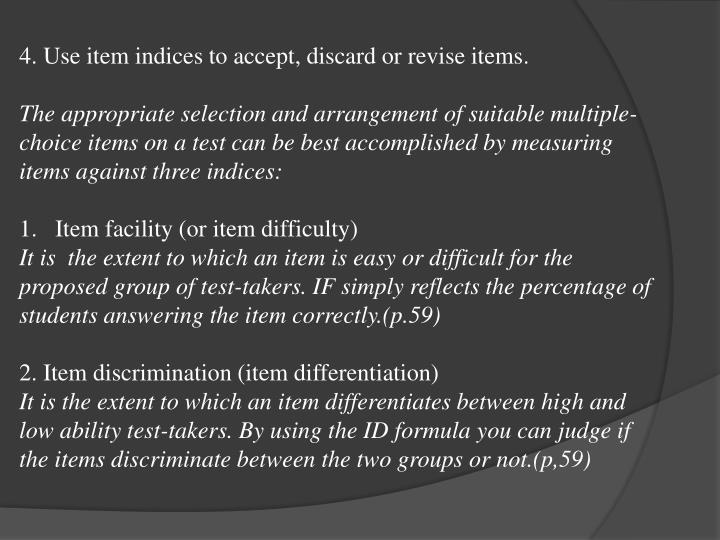 4. Use item indices to accept, discard or revise items