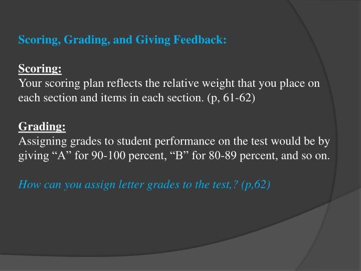 Scoring, Grading, and Giving Feedback: