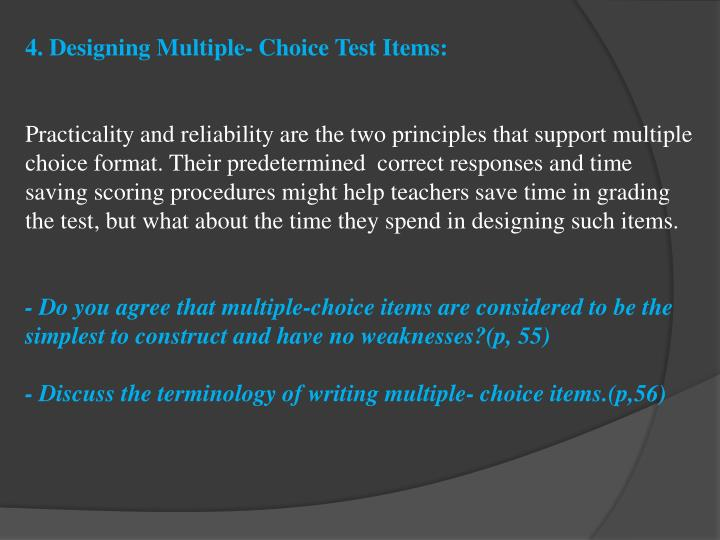 4. Designing Multiple- Choice Test Items: