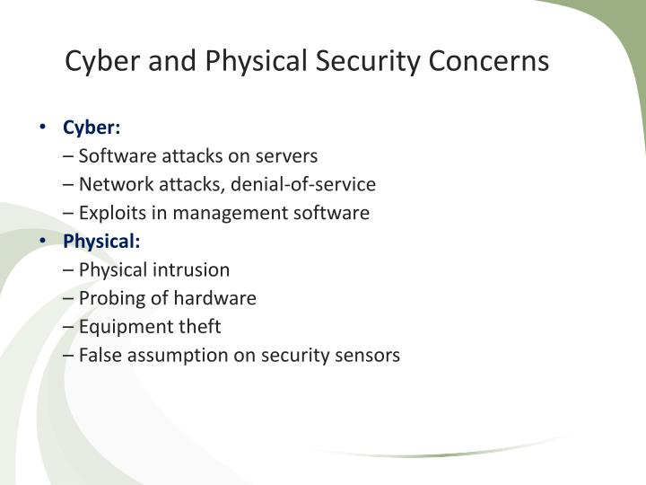 Cyber and Physical Security Concerns
