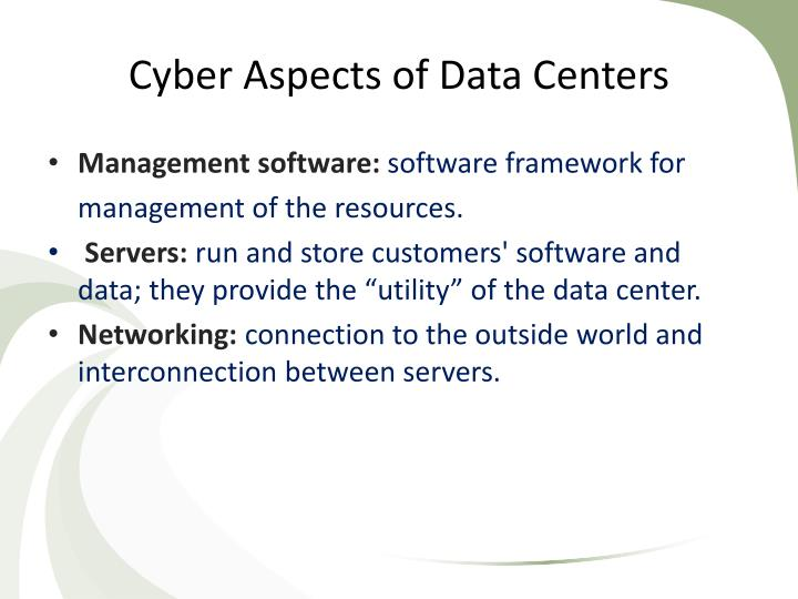 Cyber Aspects of Data Centers