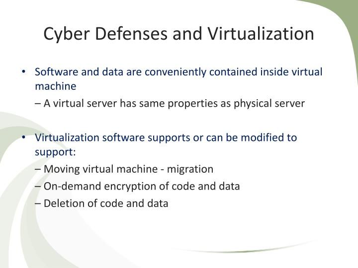 Cyber Defenses and Virtualization