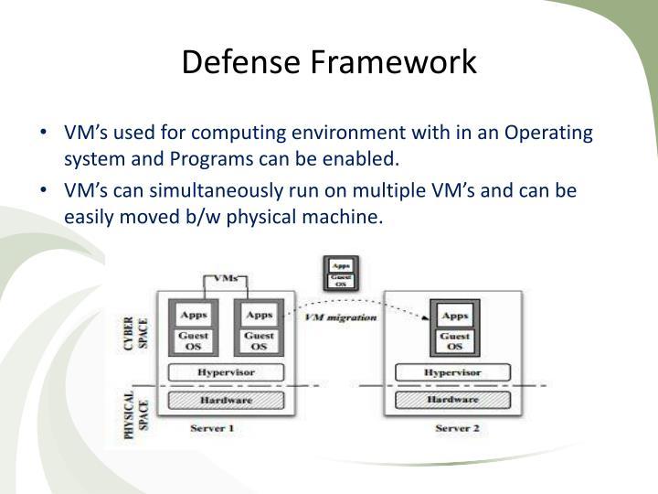 Defense Framework