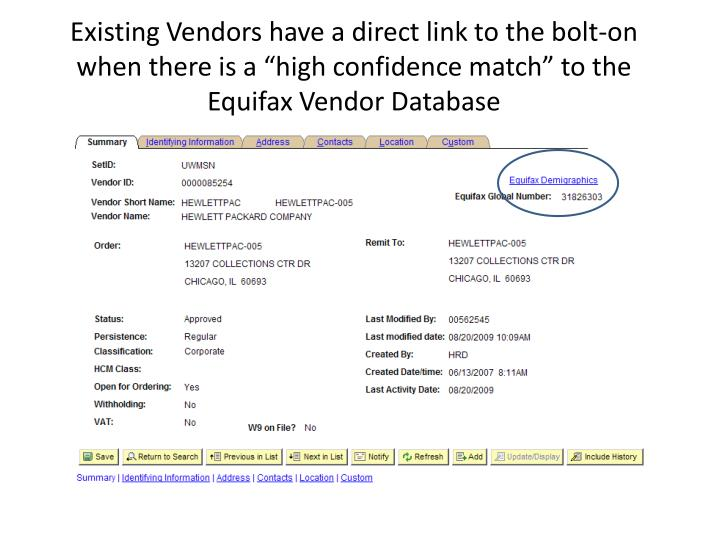 "Existing Vendors have a direct link to the bolt-on when there is a ""high confidence match"" to th..."