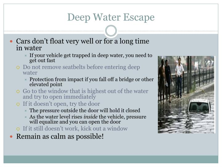 Deep Water Escape