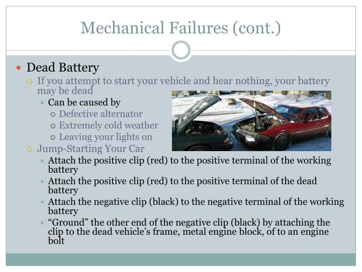 Mechanical Failures (cont.)
