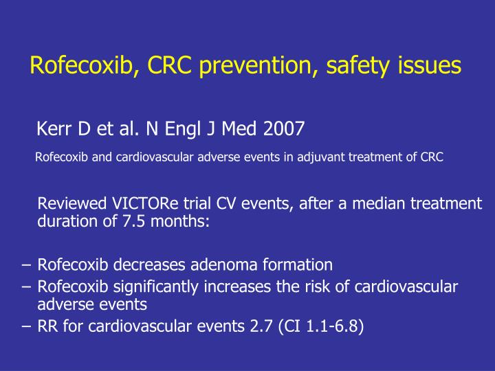 Rofecoxib, CRC prevention, safety issues