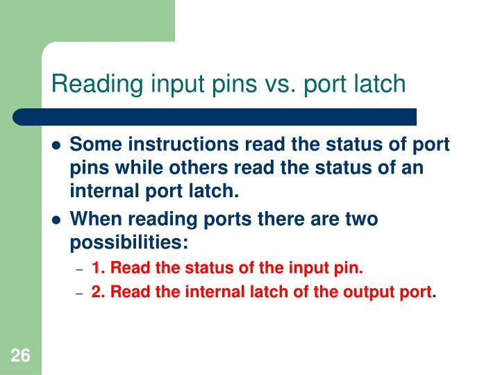 Reading input pins vs. port latch
