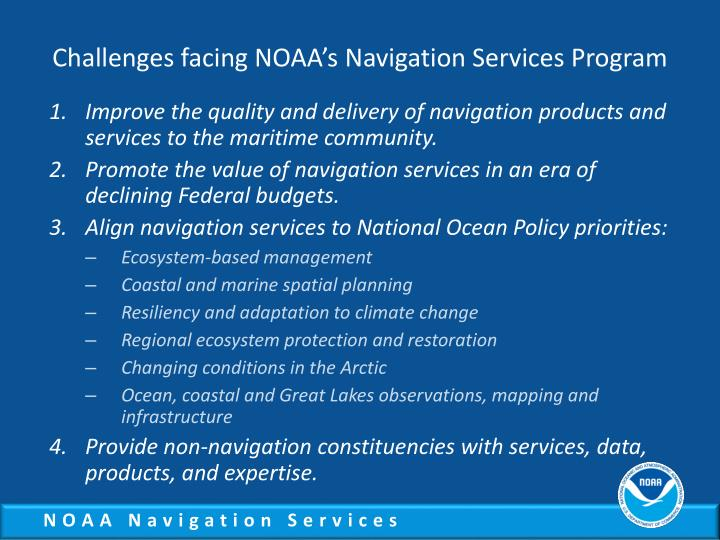 Challenges facing NOAA's Navigation Services Program