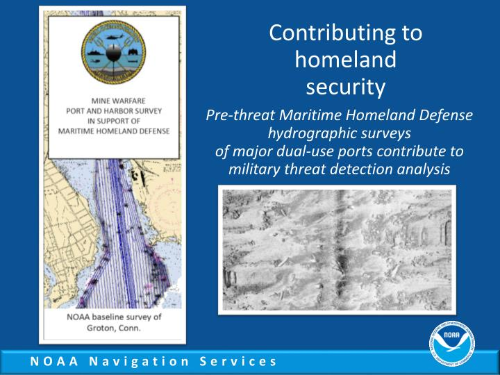 Contributing to homeland security
