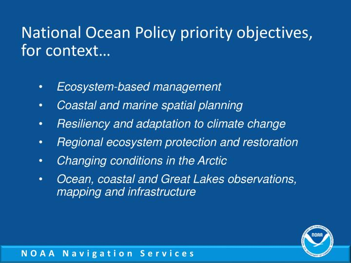 National ocean policy priority objectives for context