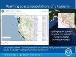 warning coastal populations of a tsunami