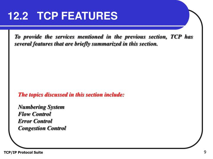 12.2   TCP FEATURES