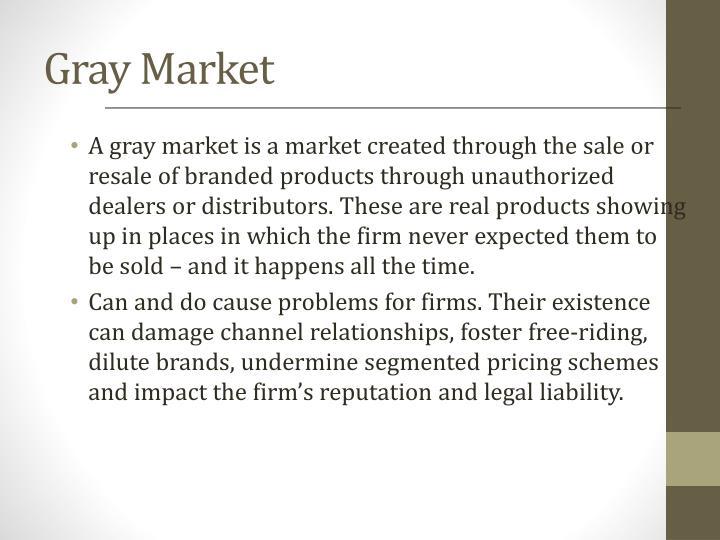 Gray Market