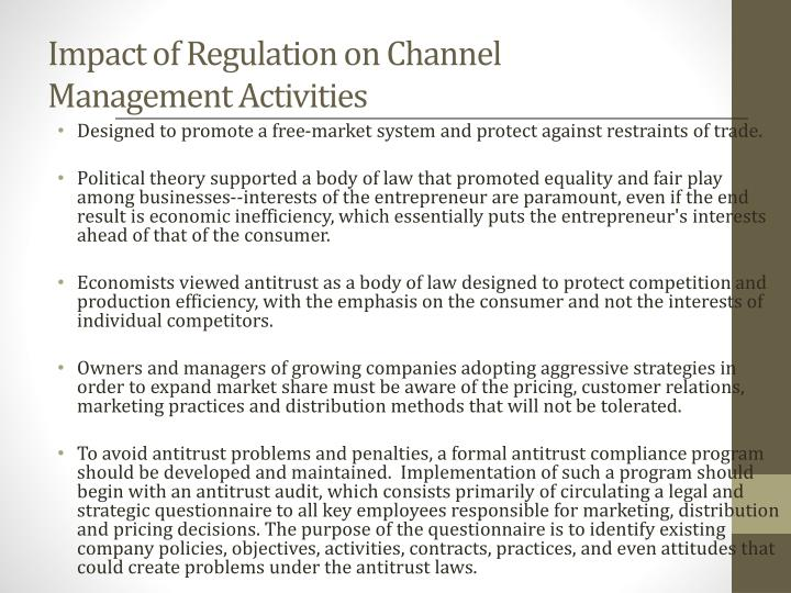 Impact of Regulation on Channel Management Activities