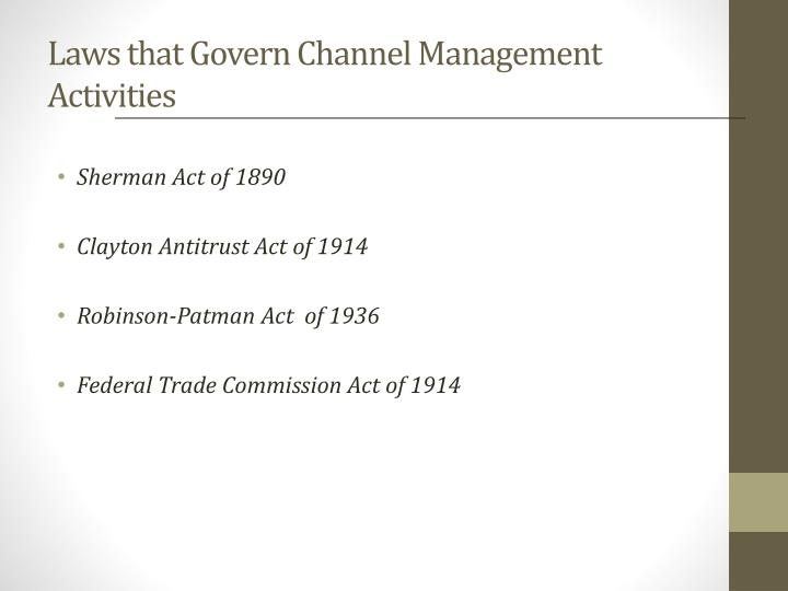 Laws that Govern Channel Management Activities
