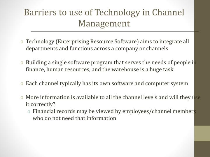 Barriers to use of Technology in Channel Management