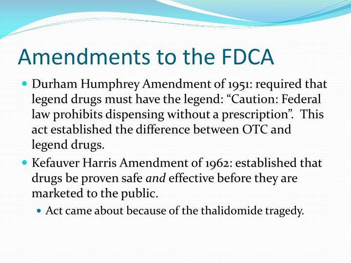 Amendments to the FDCA