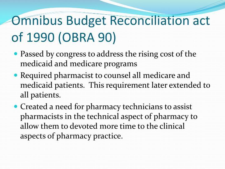 Omnibus Budget Reconciliation act of 1990 (OBRA 90)