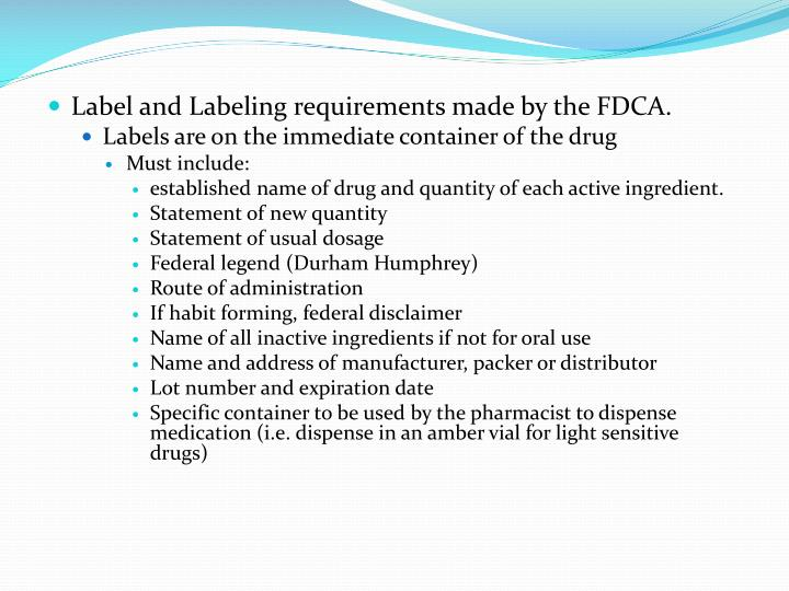 Label and Labeling requirements made by the FDCA.