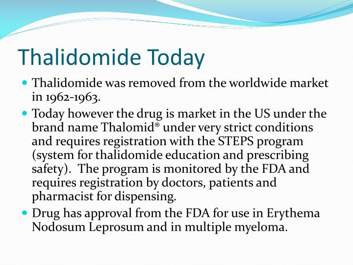 Thalidomide Today
