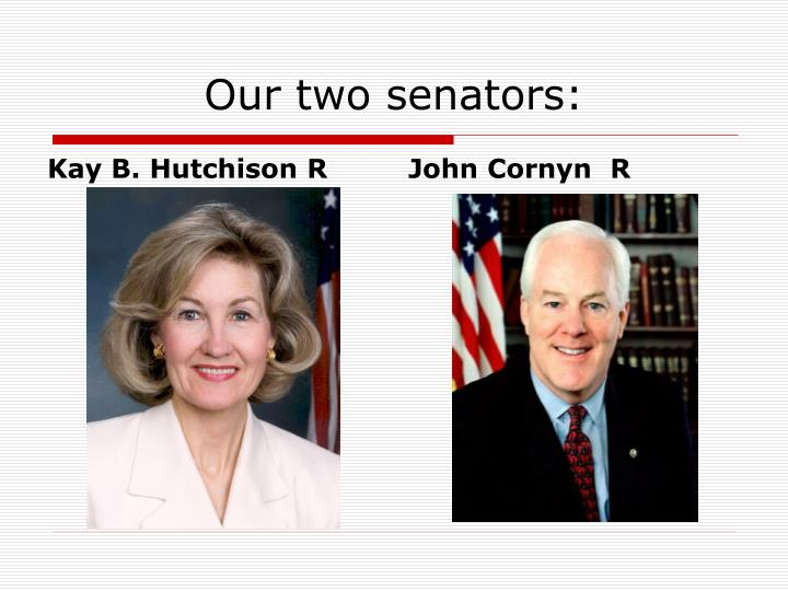 Our two senators:
