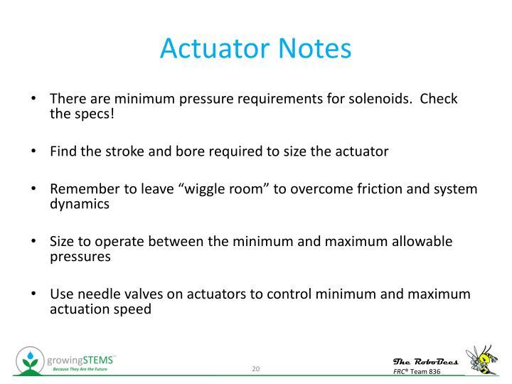 Actuator Notes