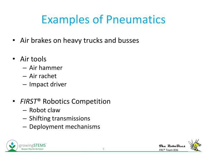 Examples of Pneumatics