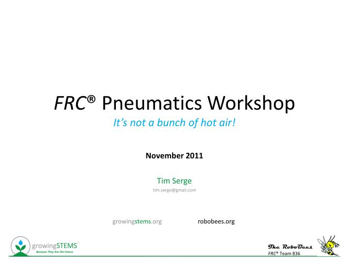 Frc pneumatics workshop it s not a bunch of hot air