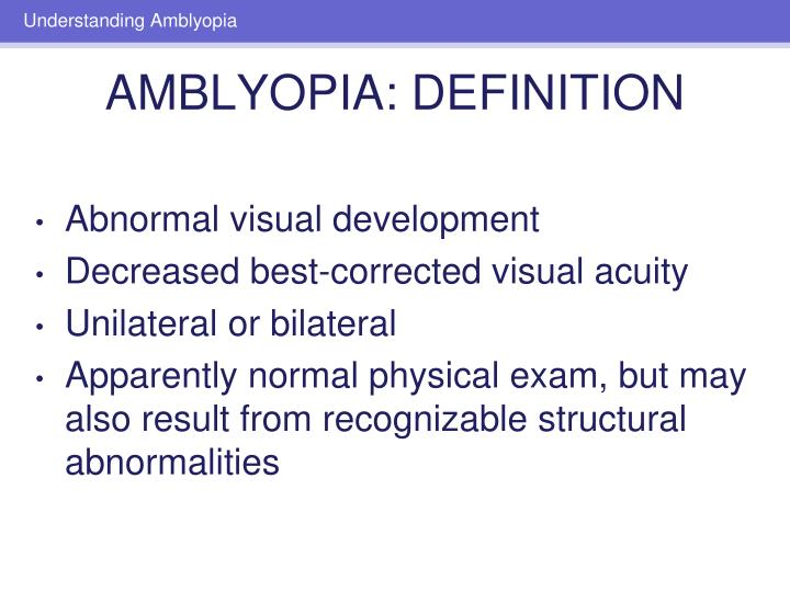 Abnormal visual development