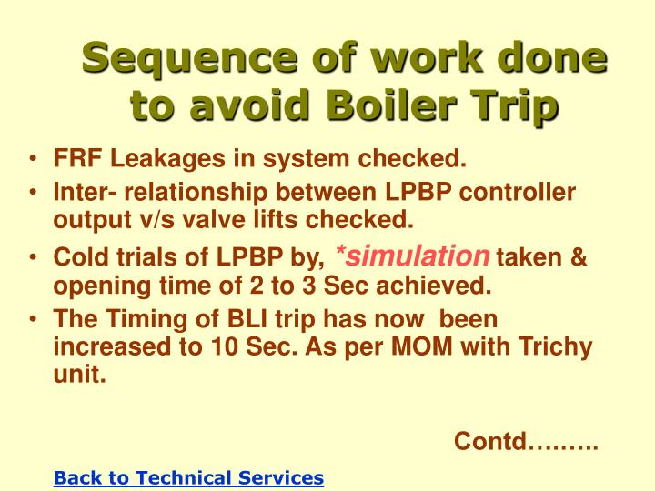 Sequence of work done to avoid Boiler Trip