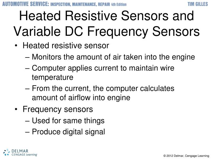 Heated Resistive Sensors and Variable DC Frequency Sensors