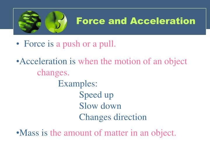 Force and Acceleration