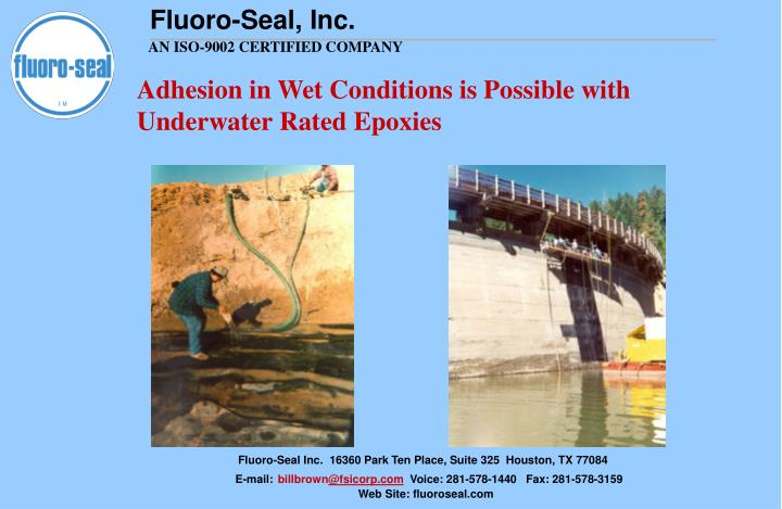 Adhesion in Wet Conditions is Possible with Underwater Rated Epoxies