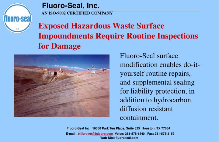 Exposed Hazardous Waste Surface Impoundments Require Routine Inspections for Damage