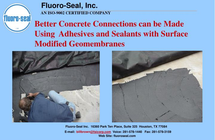 Better Concrete Connections can be Made Using  Adhesives and Sealants with Surface Modified Geomembranes